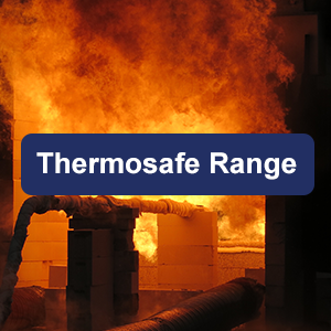 Thermosafe Range